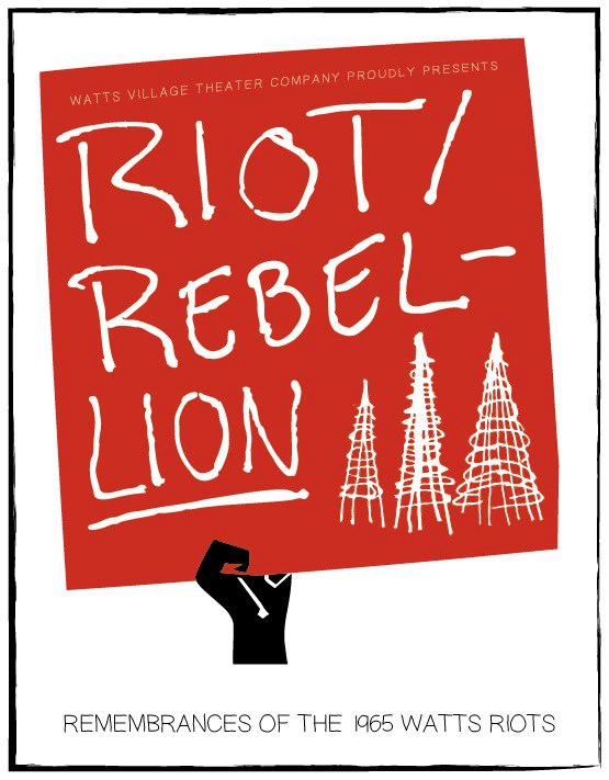 'Riot/Rebellion' poster from Watts Village Theater Company