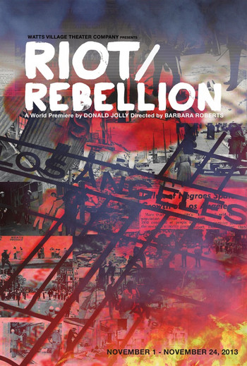 Promotional poster for 'Riot/Rebellion' from Watts Village Theater