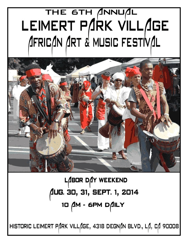 6th Annual Leimert Park Village African Art and Music Festival @ Vision Theater Back Lot | Los Angeles | California | United States