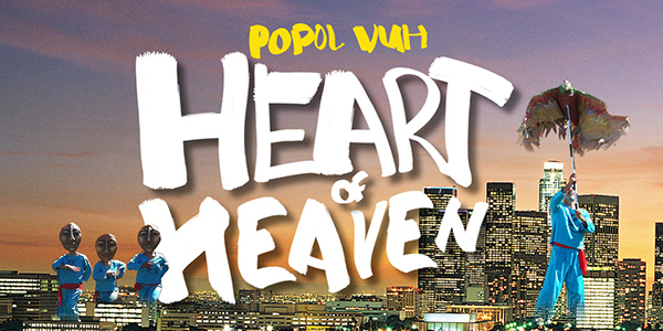 Popol Vuh: Heart of Heaven @ Grand Park's Performance Lawn | Los Angeles | California | United States